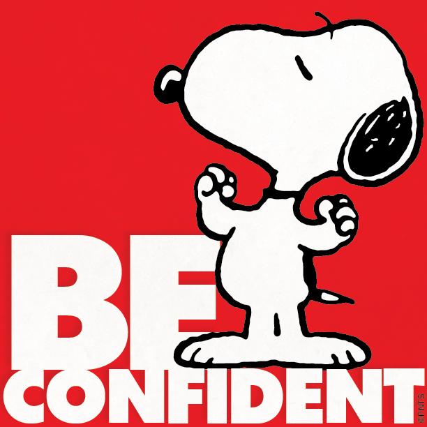 Be Confident